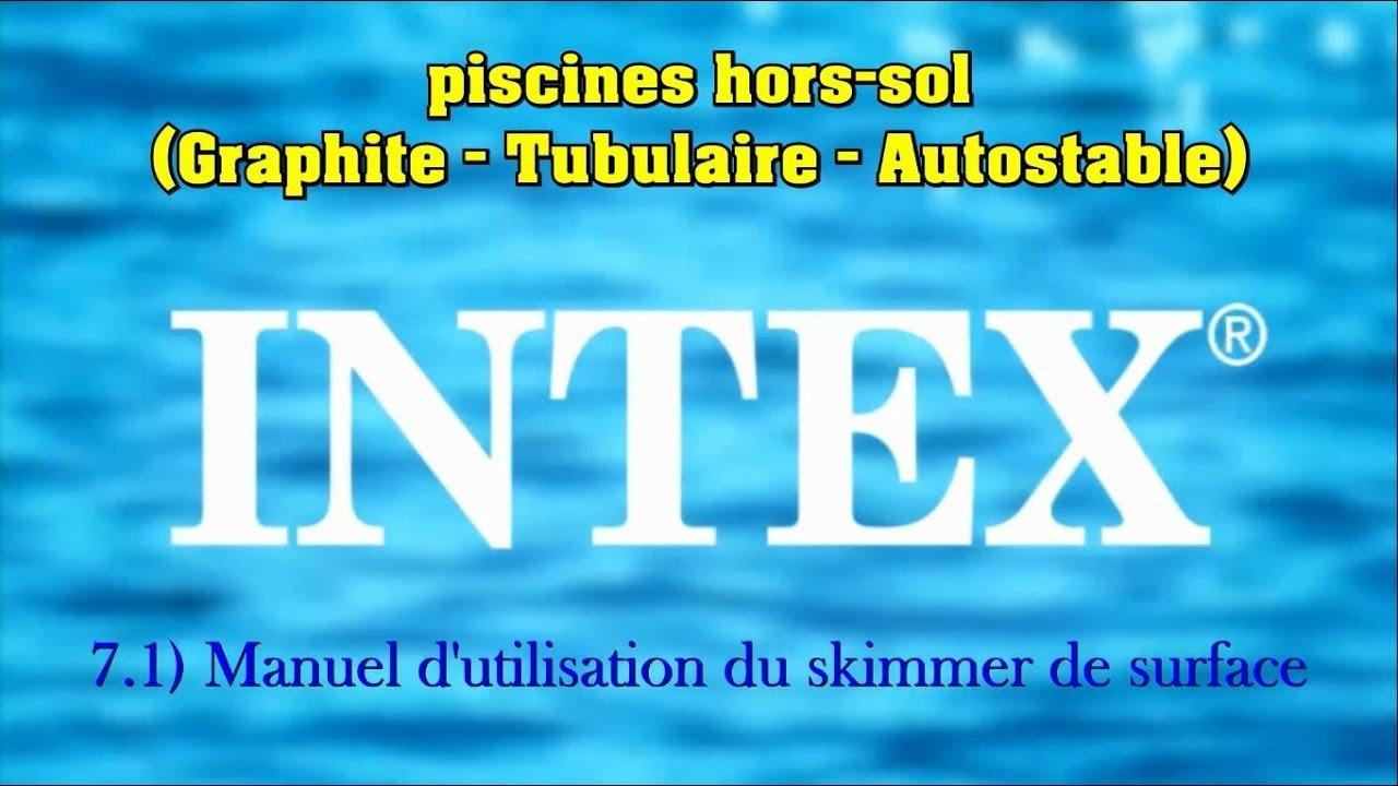 7.1 - Manuel D'utilisation Du Skimmer De Surface avec Piscine Autostable