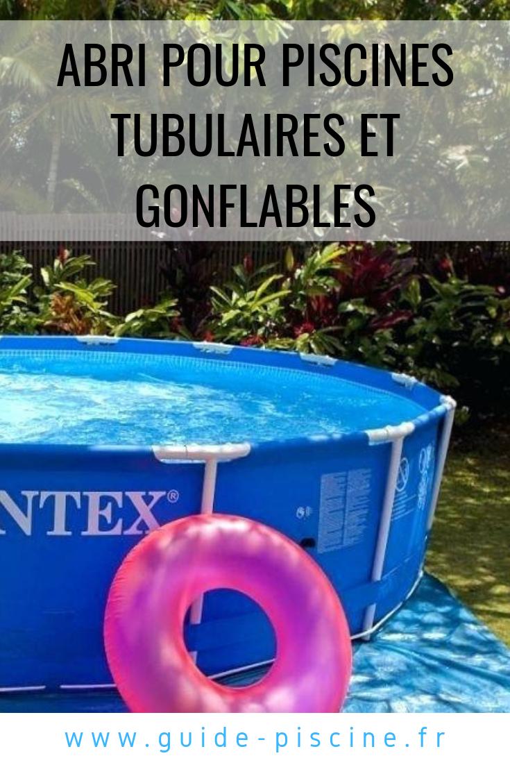 Abri Pour Piscines Tubulaires Et Gonflables | Piscine ... dedans Piscine Autostable