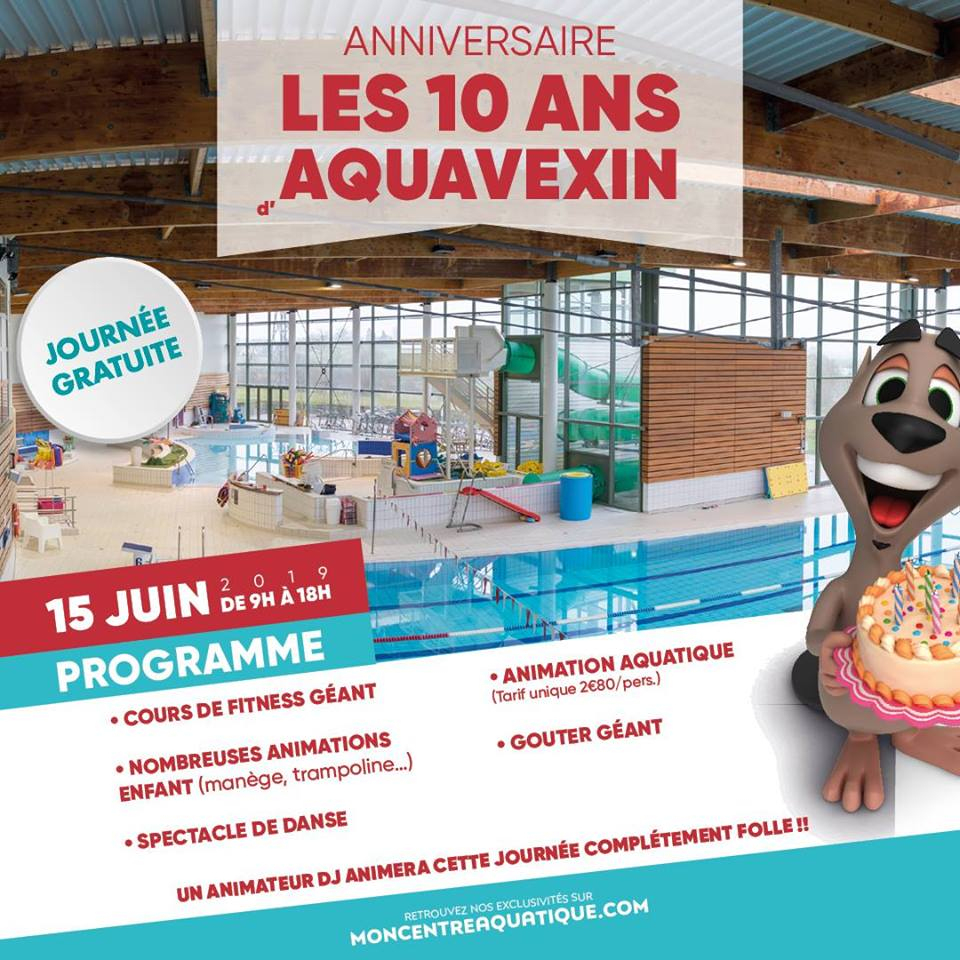 Anniversaire - Les 10 Ans D'aquavexin - Office De Tourisme ... pour Piscine Trie Chateau