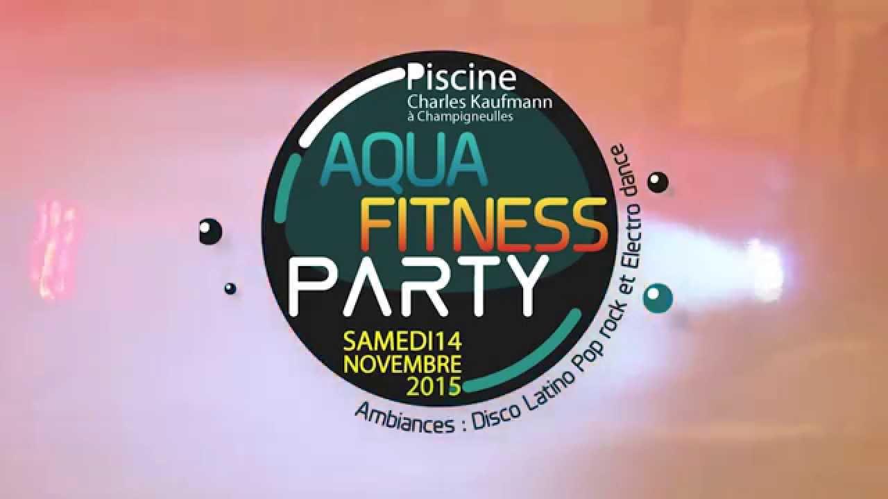 Aqua Fitness Party 2015 - Bassin De Pompey tout Piscine Champigneulles