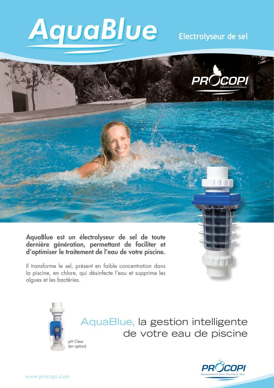 Aquablue Electrolyseur De Sel - Procopi - Pdf Catalogs ... concernant Electrolyseur Sel Piscine