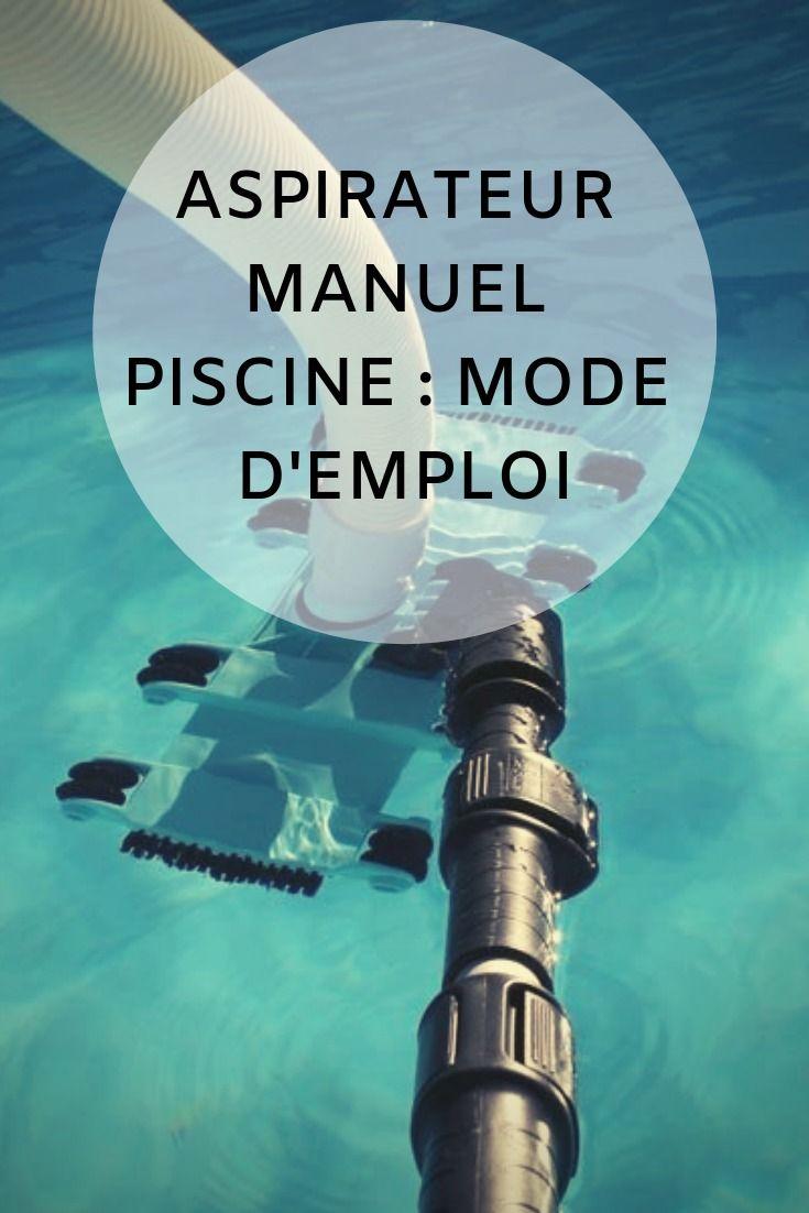 Aspirateur Manuel Piscine : Mode D'emploi ! | Aspirateur ... avec Aspirateur Piscine Manuel
