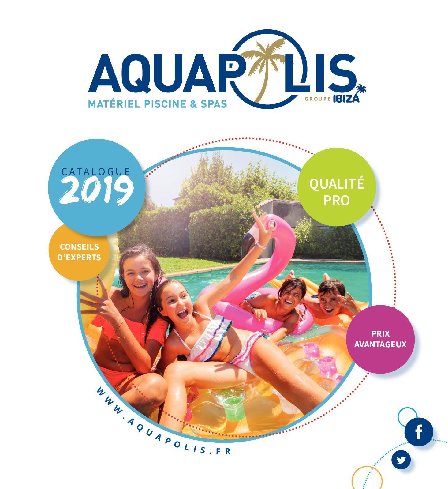 Calaméo - Aquapolis Catalogue 2019 destiné Pompe Piscine Castorama