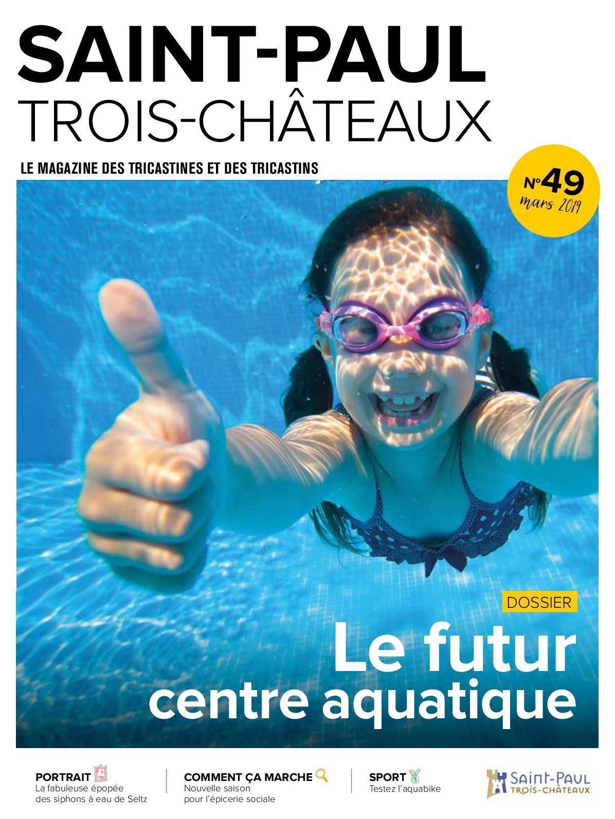 Calaméo - Mag 49 tout Piscine Saint Paul Trois Chateaux