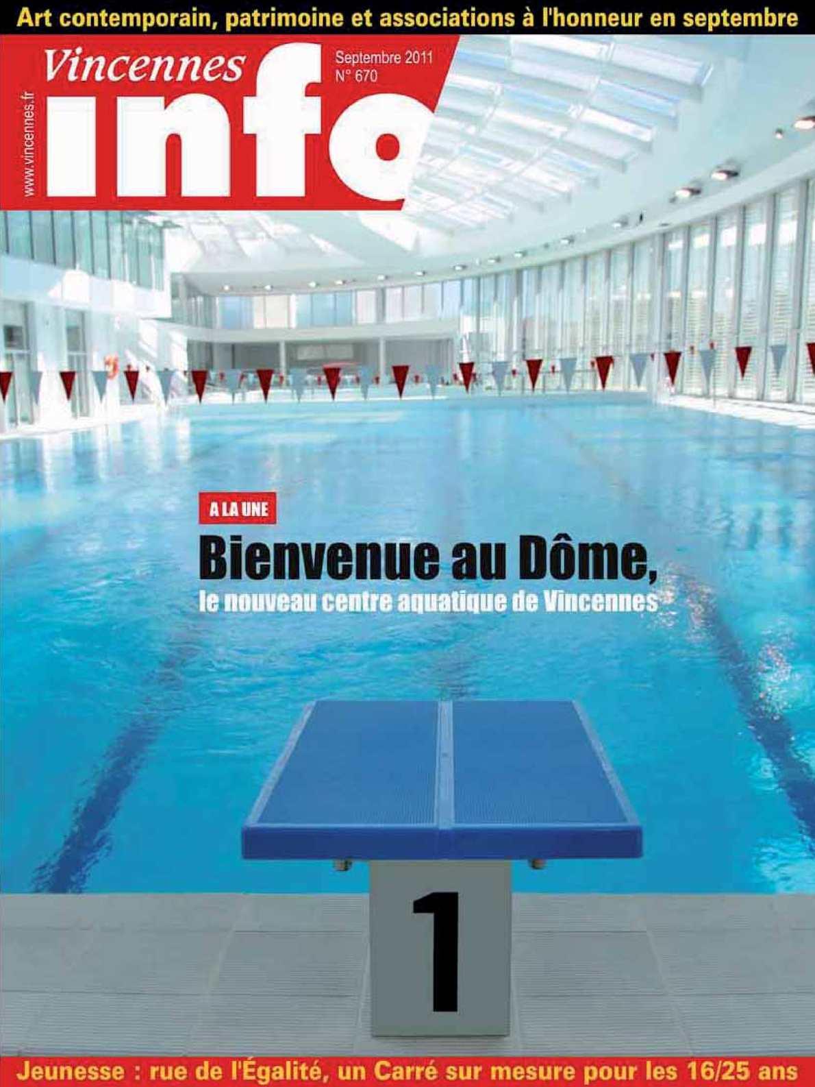 Calaméo - Vincennes  N°670 (Septembre 2011) avec Piscine Dome Vincennes