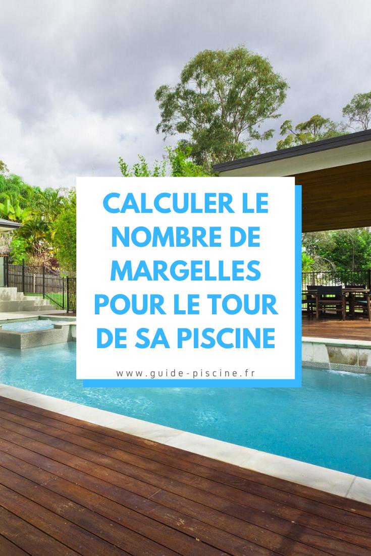 Calcul Margelles De Piscine : Combien Pour Le Tour Du Bassin ... avec Calcul Impot Piscine