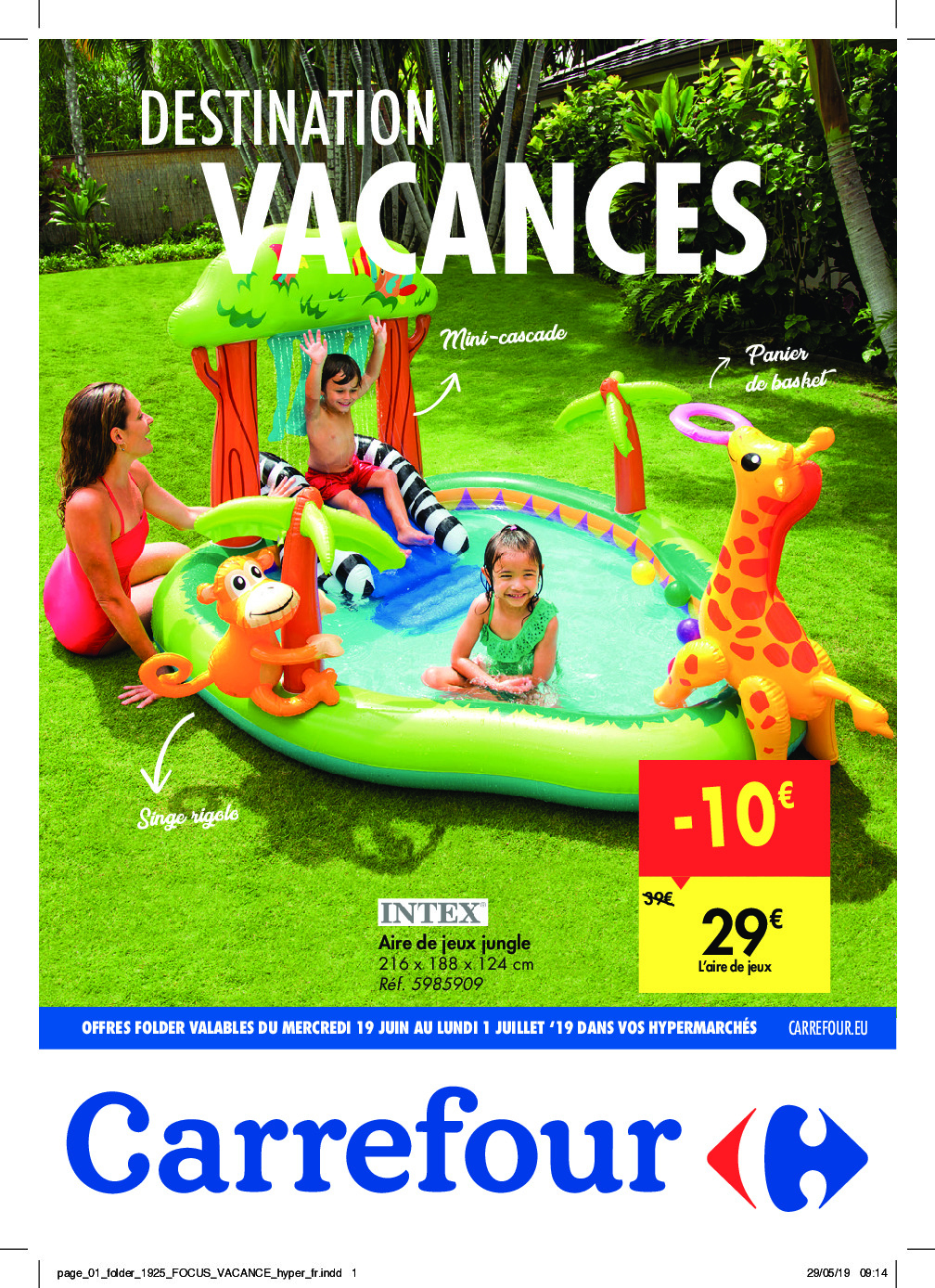 Carrefour – Dépliant Du 19.06.2019 Au 01.07.2019 – Page 1 ... à Piscine Intex Carrefour