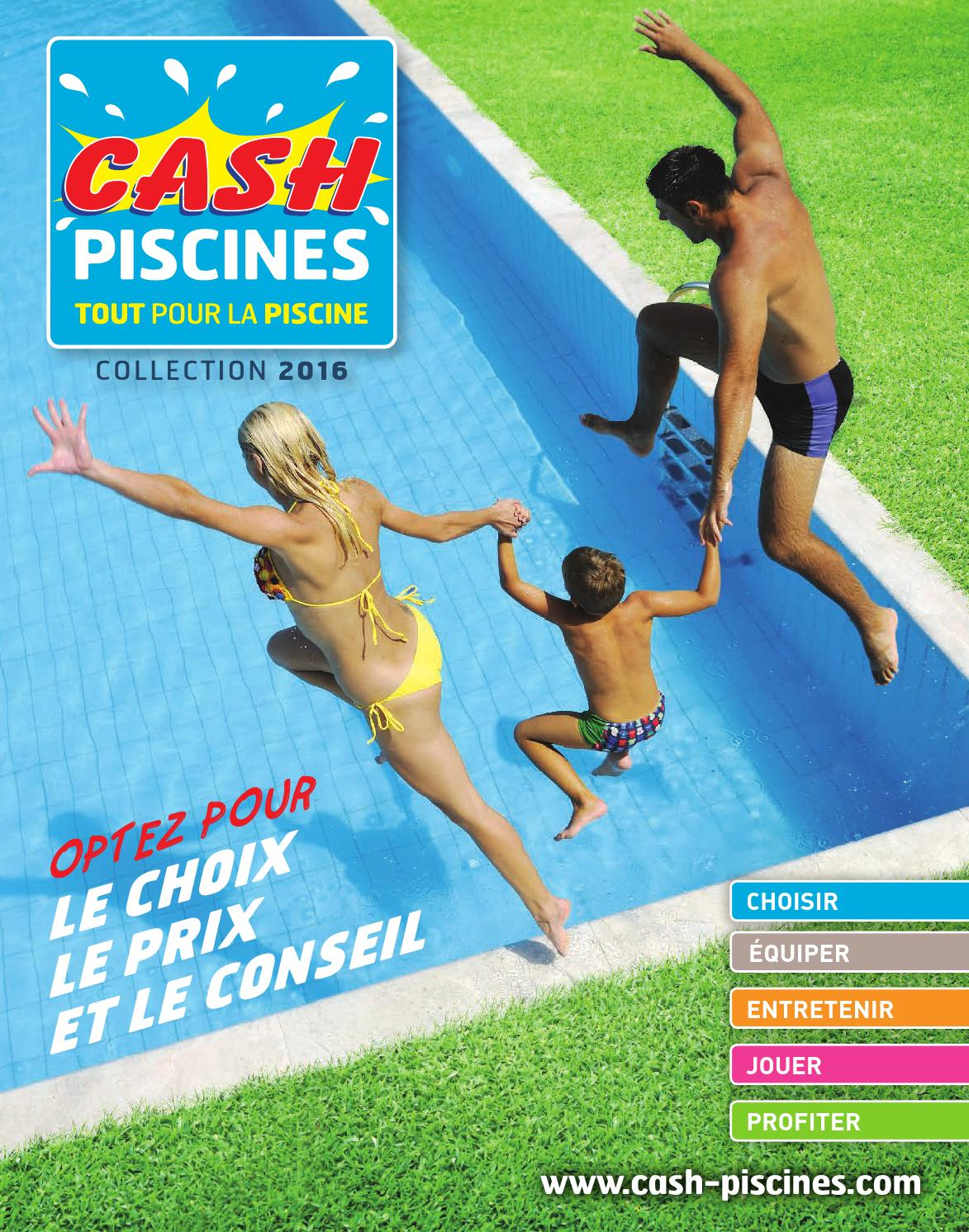 Cash Piscines 2016 By Octave Octave - Issuu pour Cash Piscine Sollies Pont