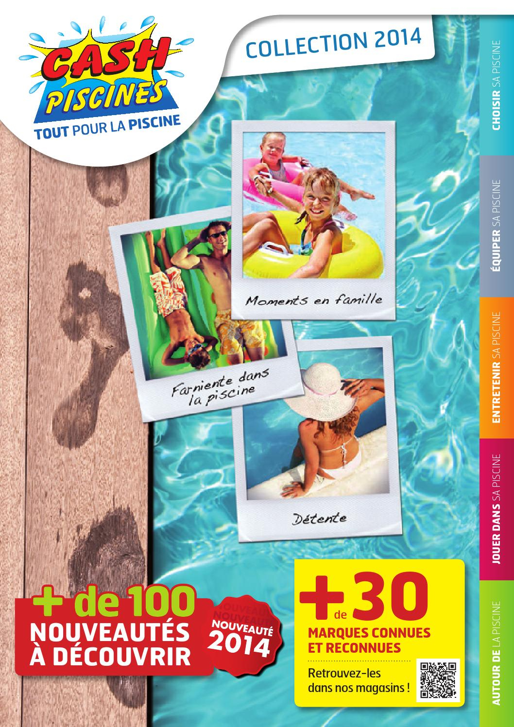 Cash Piscines Catalogue 2014 By Octave Octave - Issuu à Cash Piscine Catalogue