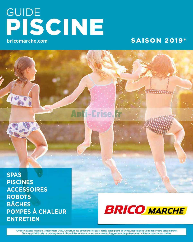 Catalogue Bricomarché Du 08 Mars Au 31 Décembre 2019 ... encequiconcerne Piscine Bricomarché