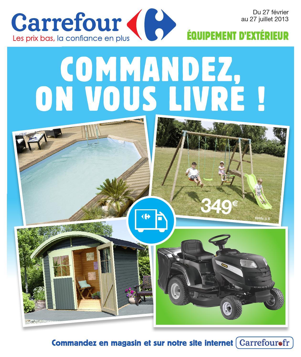 Catalogue Carrefour Commandez On Vous Livre By Pro ... serapportantà Piscine Autoportée Carrefour