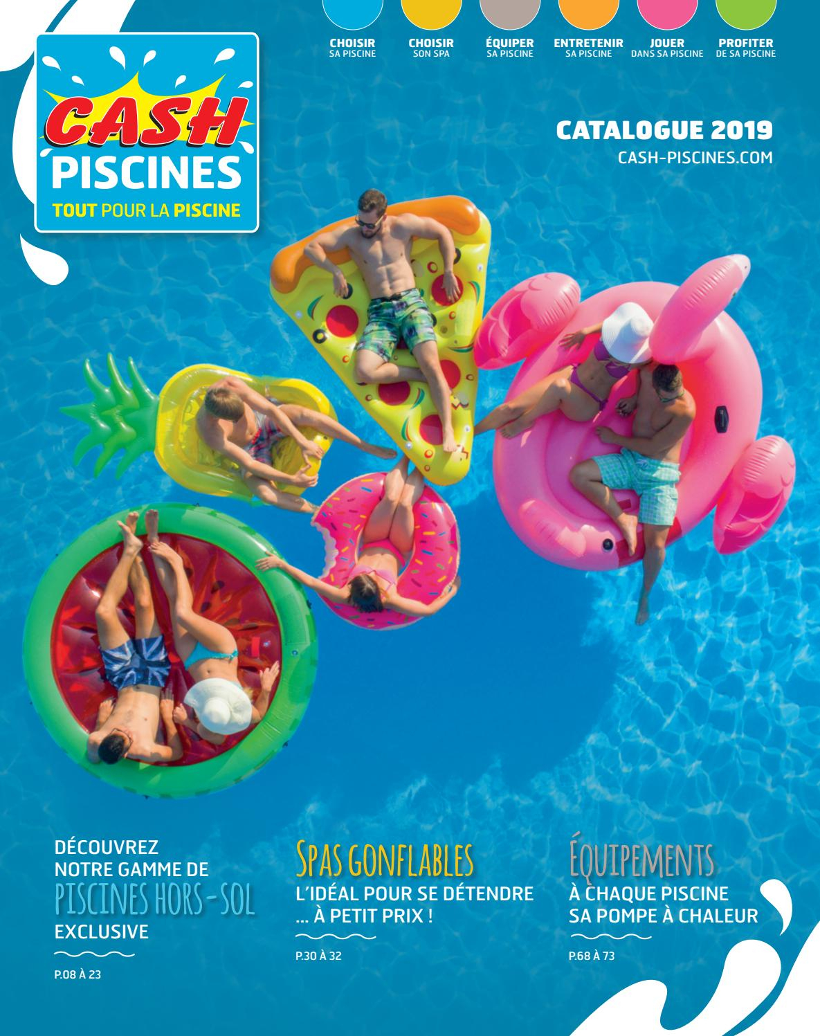 Catalogue Cash Piscines 2019 By Cashpiscines2 - Issuu avec Cash Piscine Montauban