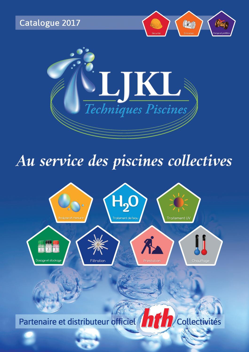 Catalogue Ljkl Techniques Piscines By Ljkl Techniques ... dedans Quantite De Verre Pour Filtre Piscine