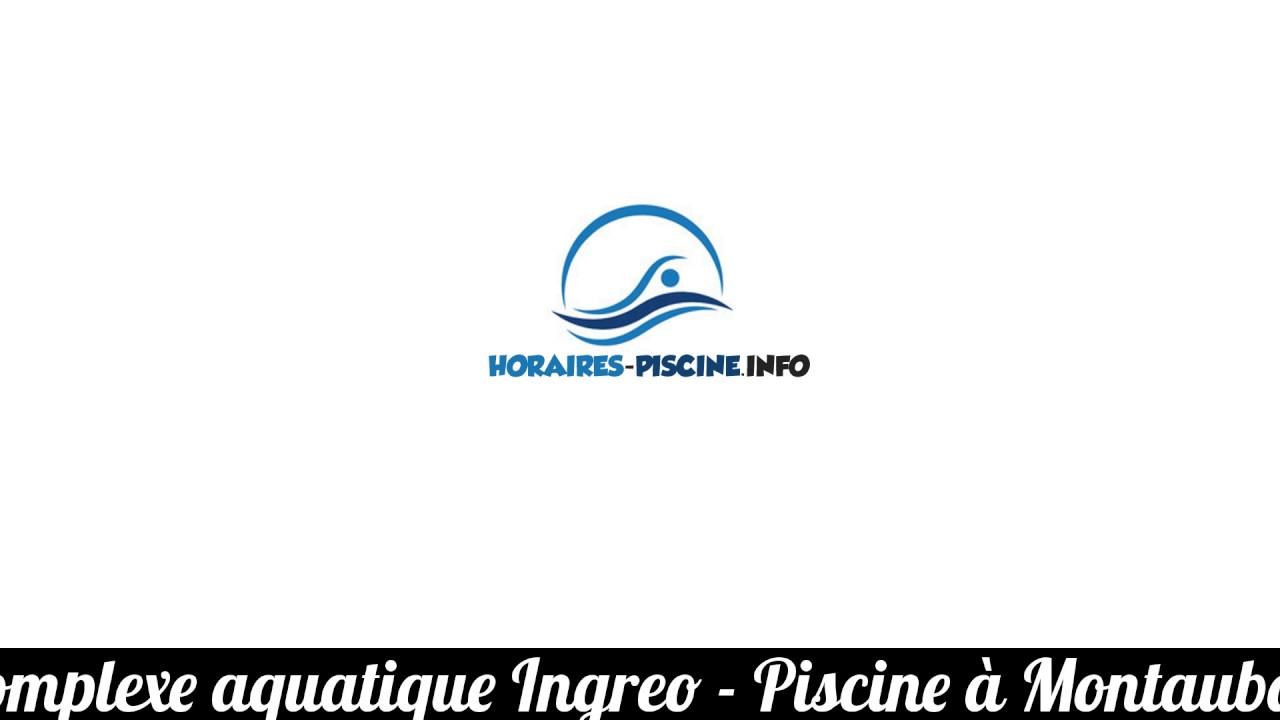 Complexe Aquatique Ingreo - Piscine À Montauban encequiconcerne Piscine Ingreo Montauban