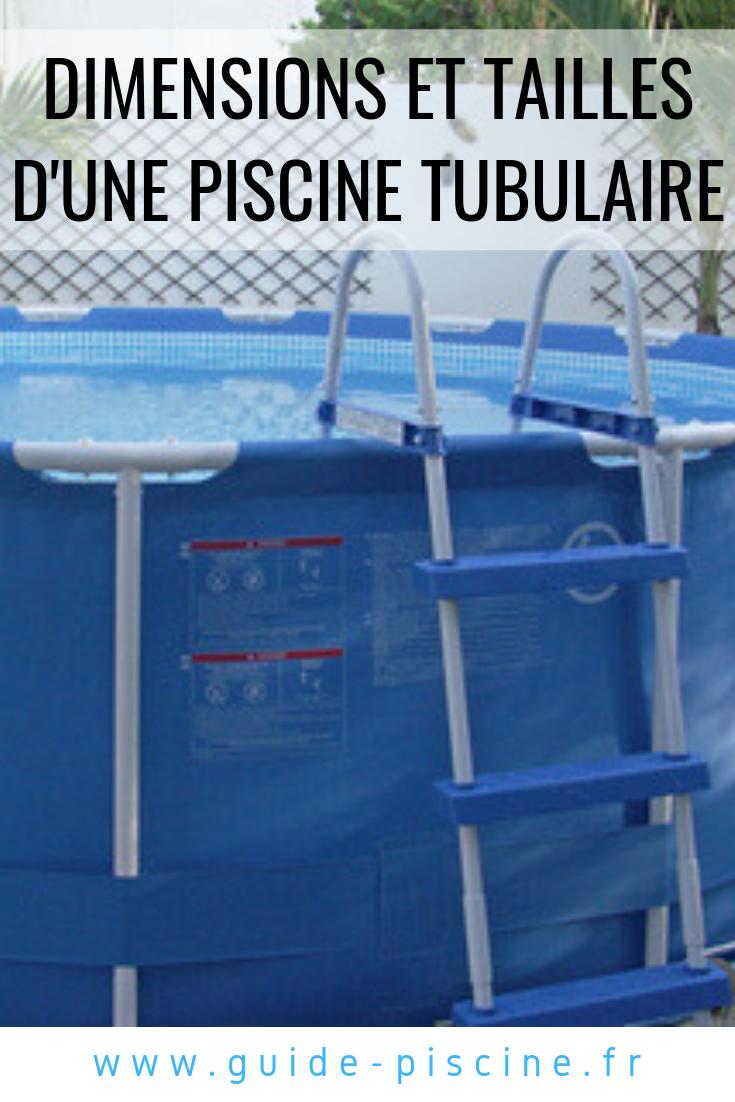 Dimensions Et Tailles D'une Piscine Tubulaire | Piscine ... avec Piscines Tubulaires