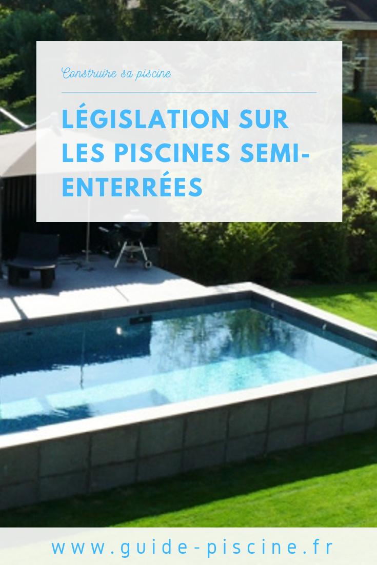 La Législation Sur Les Piscines Semi-Enterrées | Piscine ... encequiconcerne Taxe Piscine Semi Enterrée