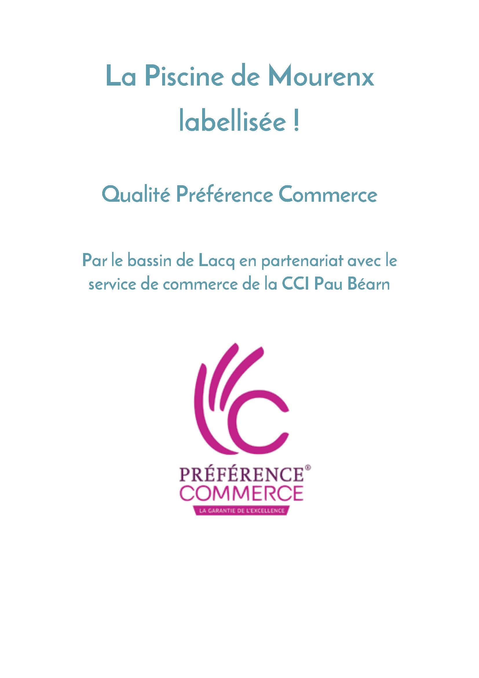 La Piscine De Mourenx Labellisé Qualité Préférence Commerce ... encequiconcerne Piscine De Mourenx