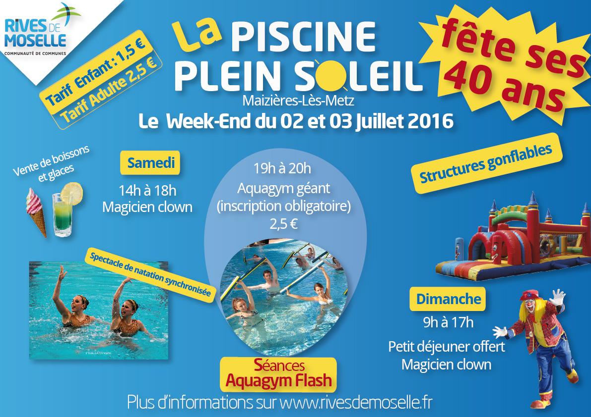 La Piscine « Plein Soleil » Fête Ses 40 Ans ! | Du 02 Au 03 ... tout Piscine Maizieres Les Metz