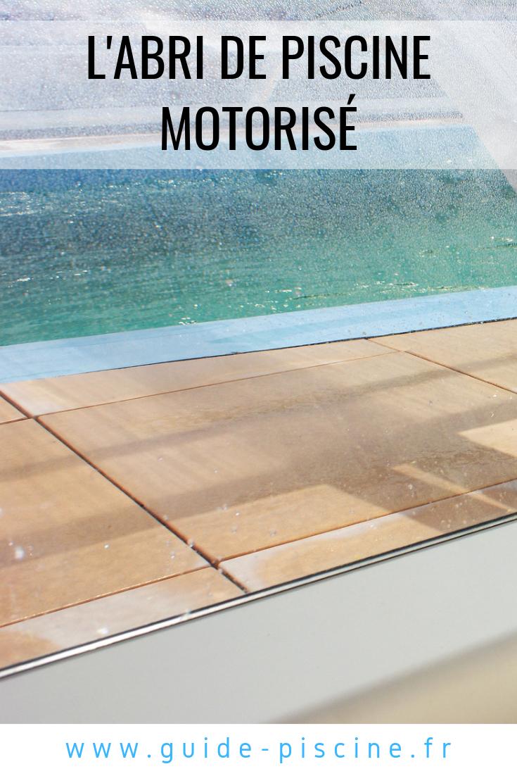 L'abri De Piscine Motorisé : Ouverture Et Fermeture ... pour Deshumidificateur Piscine