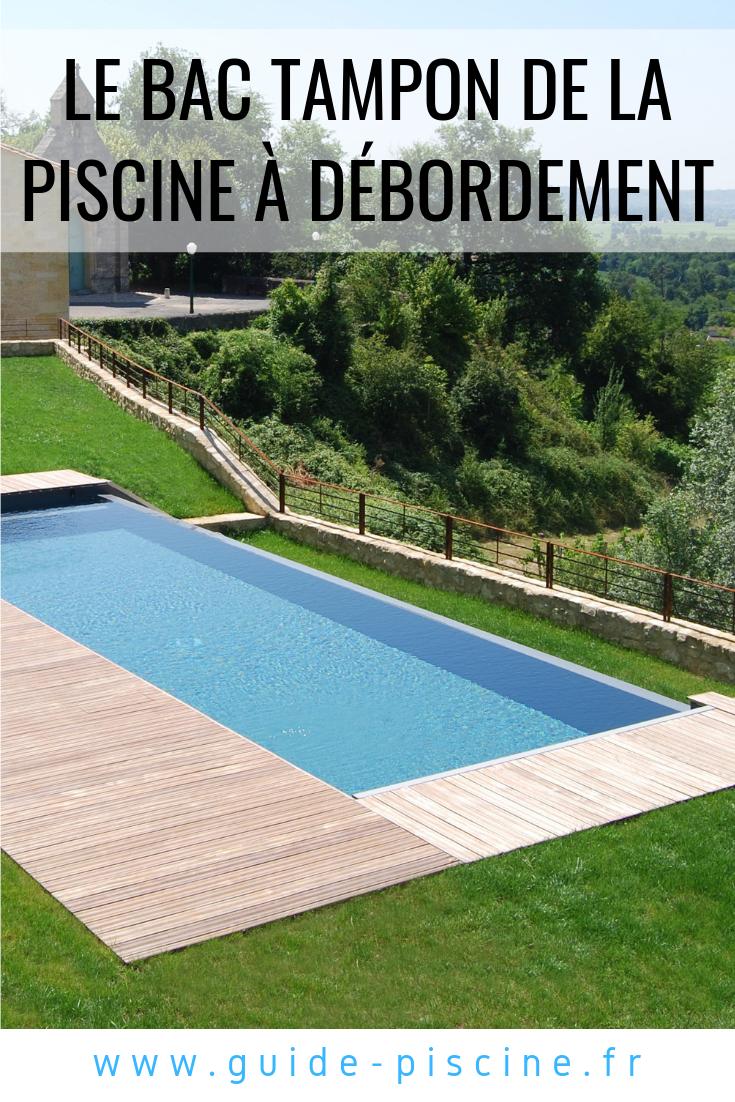 Le Bac Tampon De La Piscine : Indispensable Pour Une Piscine ... destiné Piscine Bac