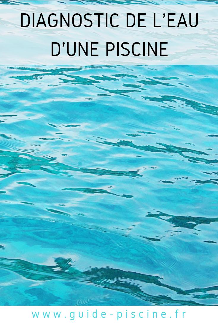 Le Diagnostic De L'eau D'une Piscine | Entretien De Piscine ... tout Analyse Eau Piscine