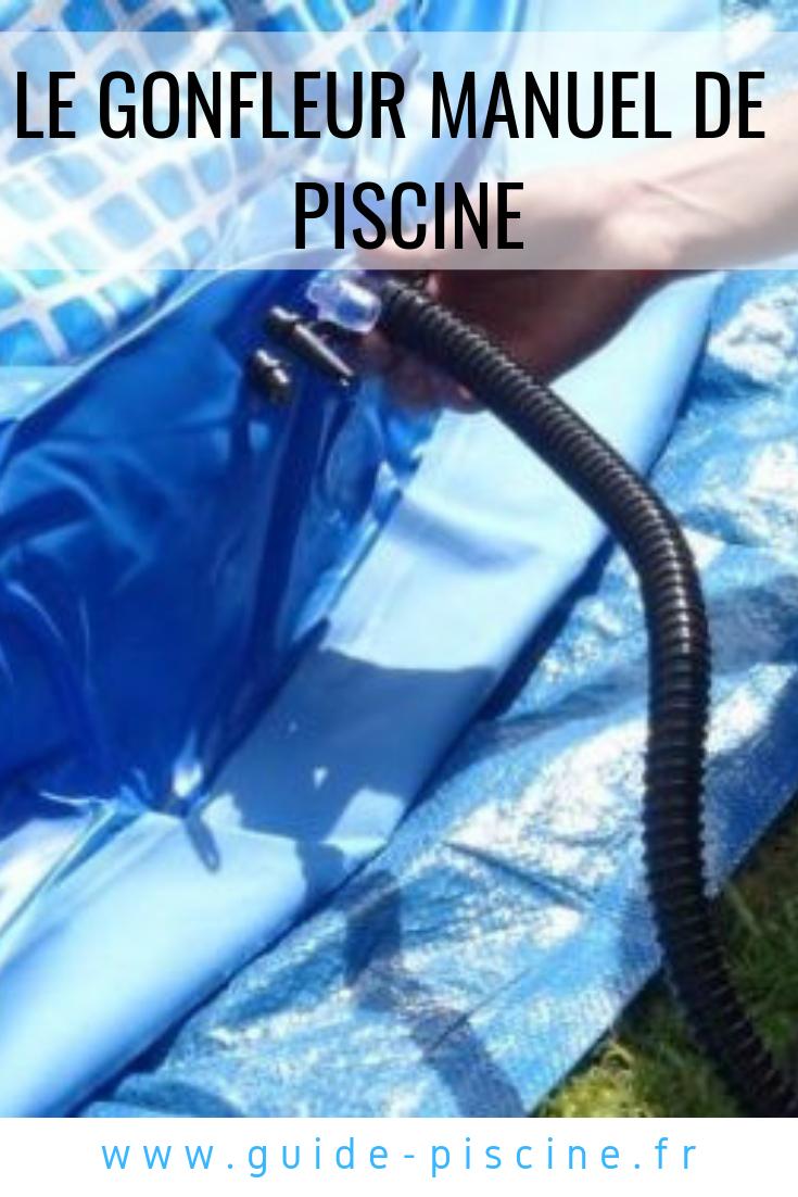 Le Gonfleur Manuel De Piscine | Piscine Gonflable, Piscine ... pour Gonfleur Piscine