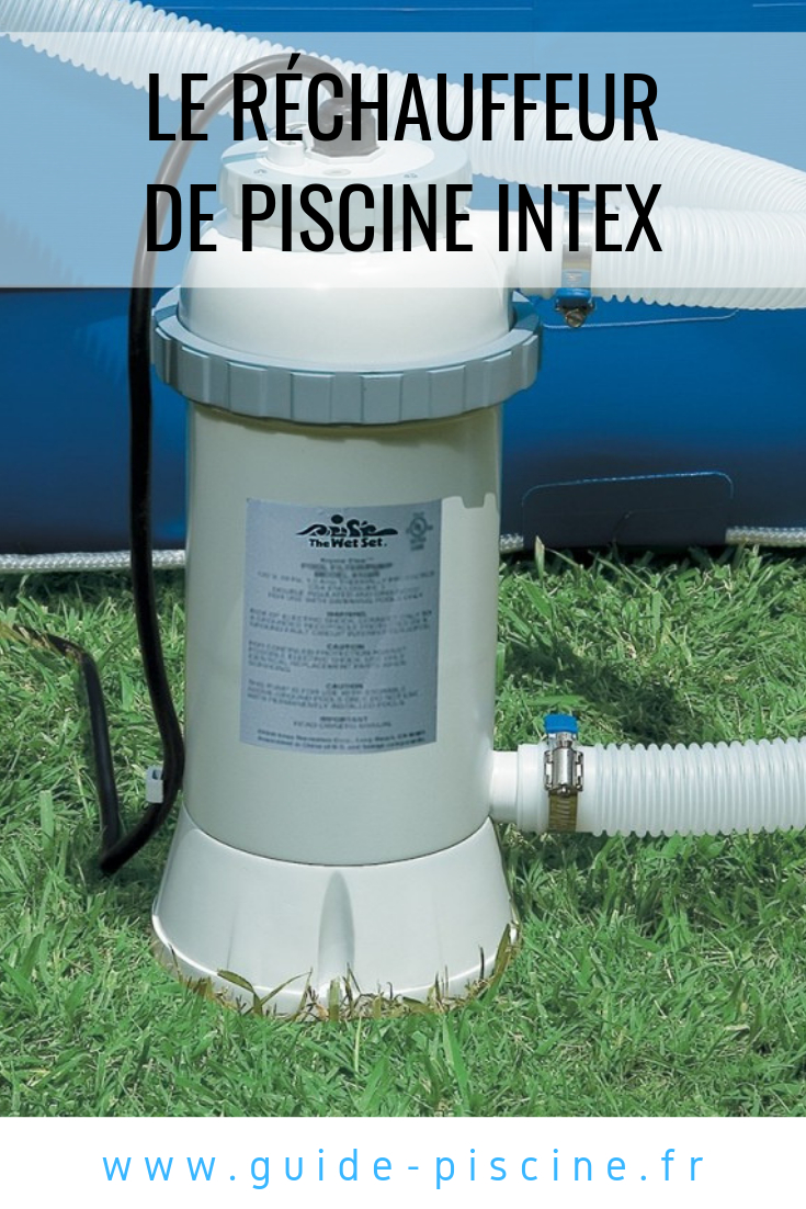 Le Réchauffeur De Piscine Intex | Piscine Intex, Piscine Et ... à Chauffage Pour Piscine Hors Sol