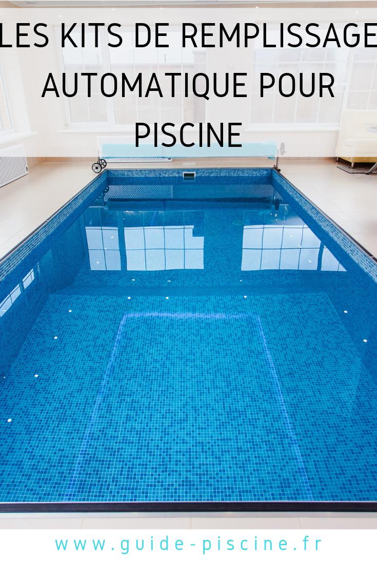 Les Kits De Remplissage Automatique Pour Piscine ... encequiconcerne Evaporation Eau Piscine