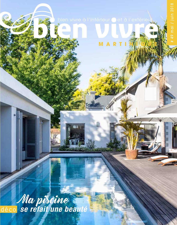 Magazine Bien Vivre Martinique - Édition Mai 2018 By Bien ... à Lentilles Piscine
