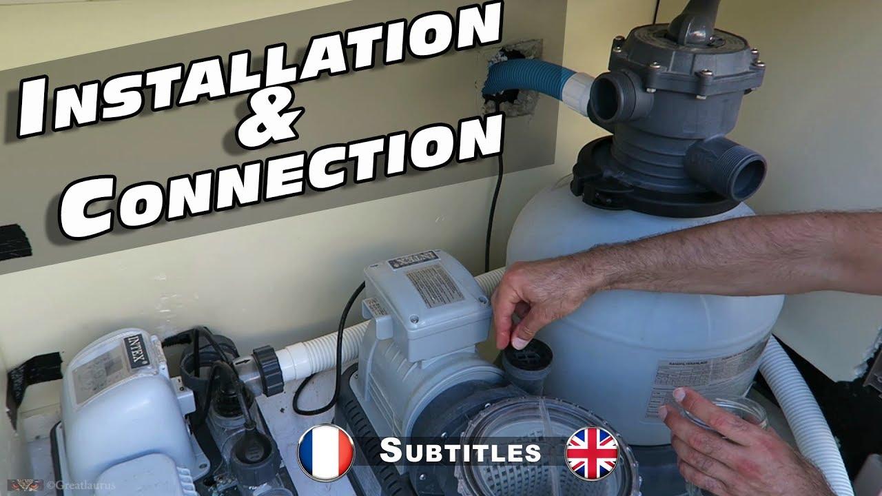Montage De Mon Filtre À Sable Et Pompe Intex concernant Pompe Filtration Piscine Hors Sol Intex