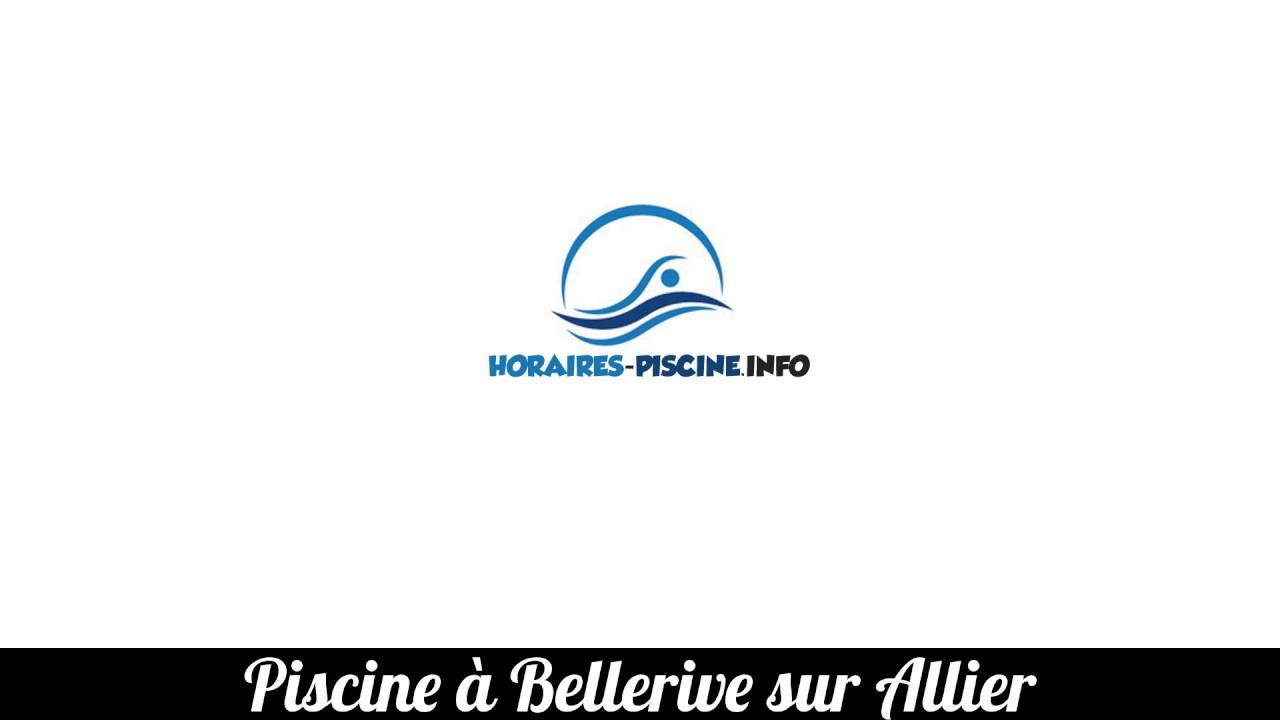 Piscine À Bellerive Sur Allier intérieur Piscine Bellerive Horaire