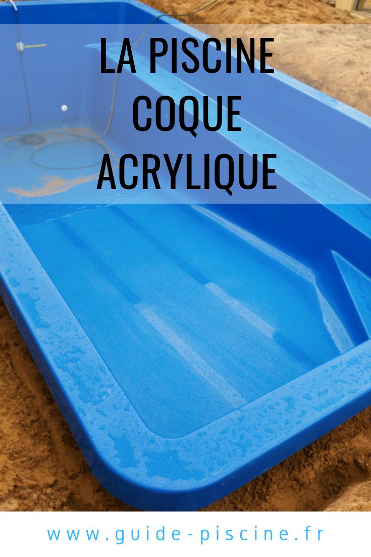 Piscine Coque Acrylique : Un Matériau Durable Pour Votre ... concernant Piscine Coque Ou Beton