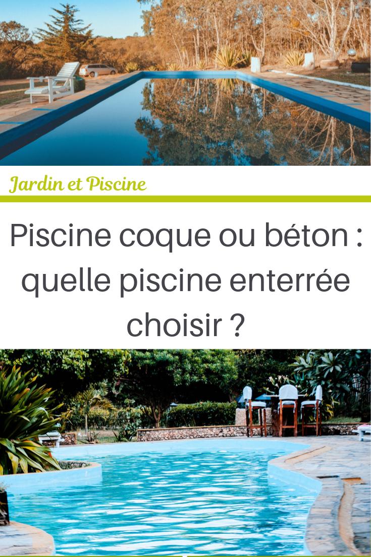 Piscine Coque Ou Béton : Quelle Piscine Enterrée Choisir ... intérieur Piscine Coque Ou Beton
