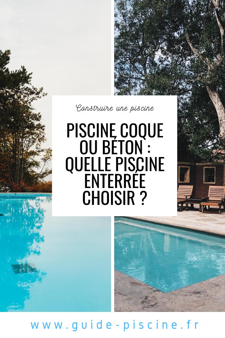 Piscine Coque Ou Béton : Quelle Piscine Enterrée Choisir ... tout Piscine Coque Ou Beton