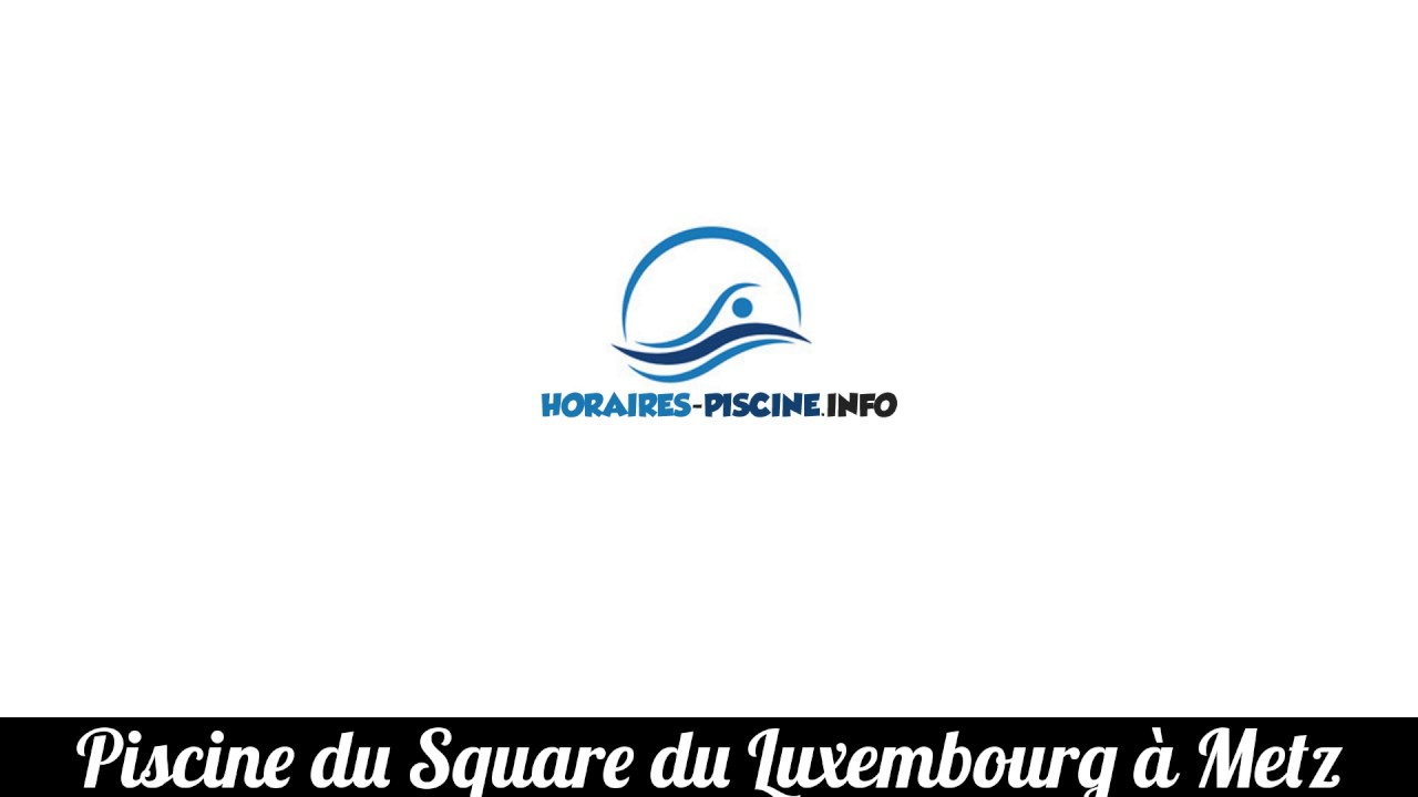 Piscine Du Square Du Luxembourg À Metz concernant Piscine Square Du Luxembourg