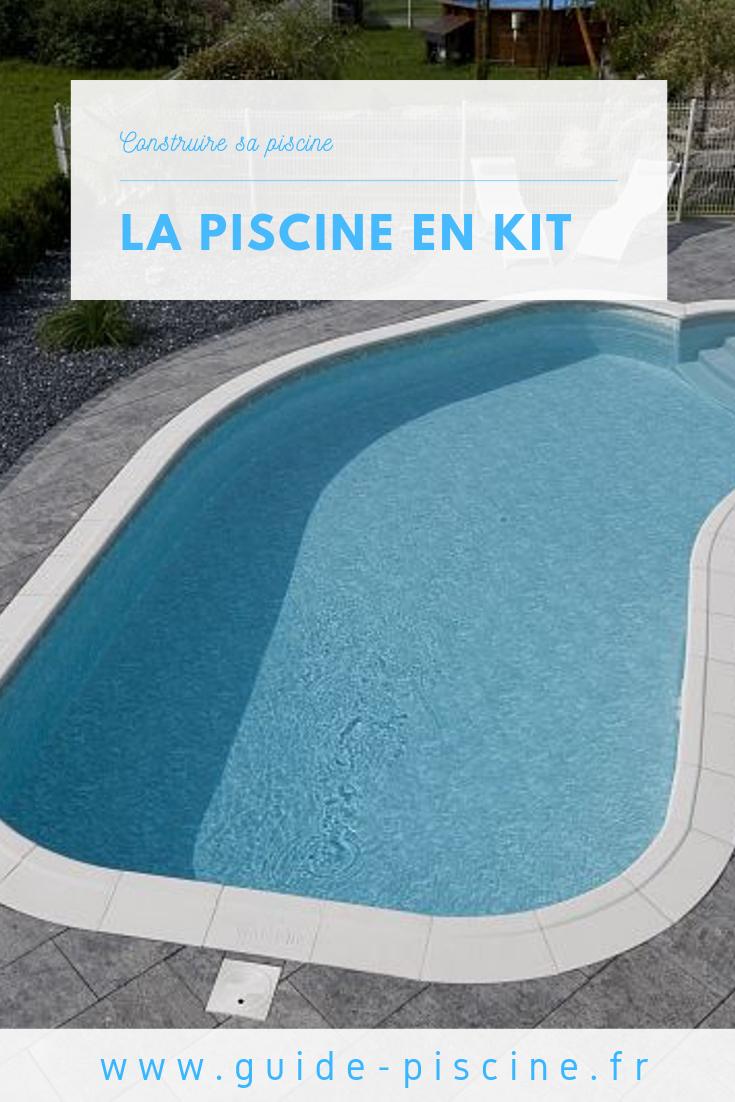 Piscine En Kit : Construisez Vous-Même Votre Piscine ... intérieur Piscine À Monter Soi Même