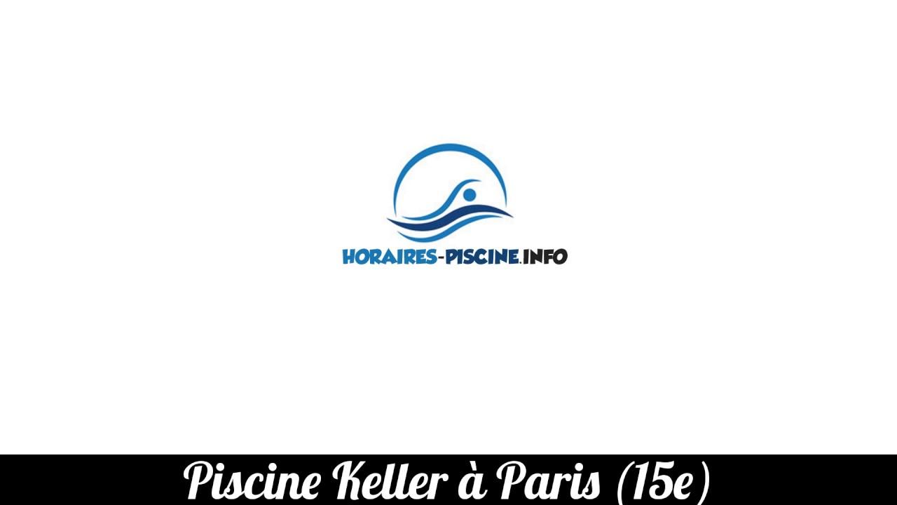 Piscine Keller À Paris (15E) - Horaires, Tarifs Et S - destiné Piscine Keller Horaires