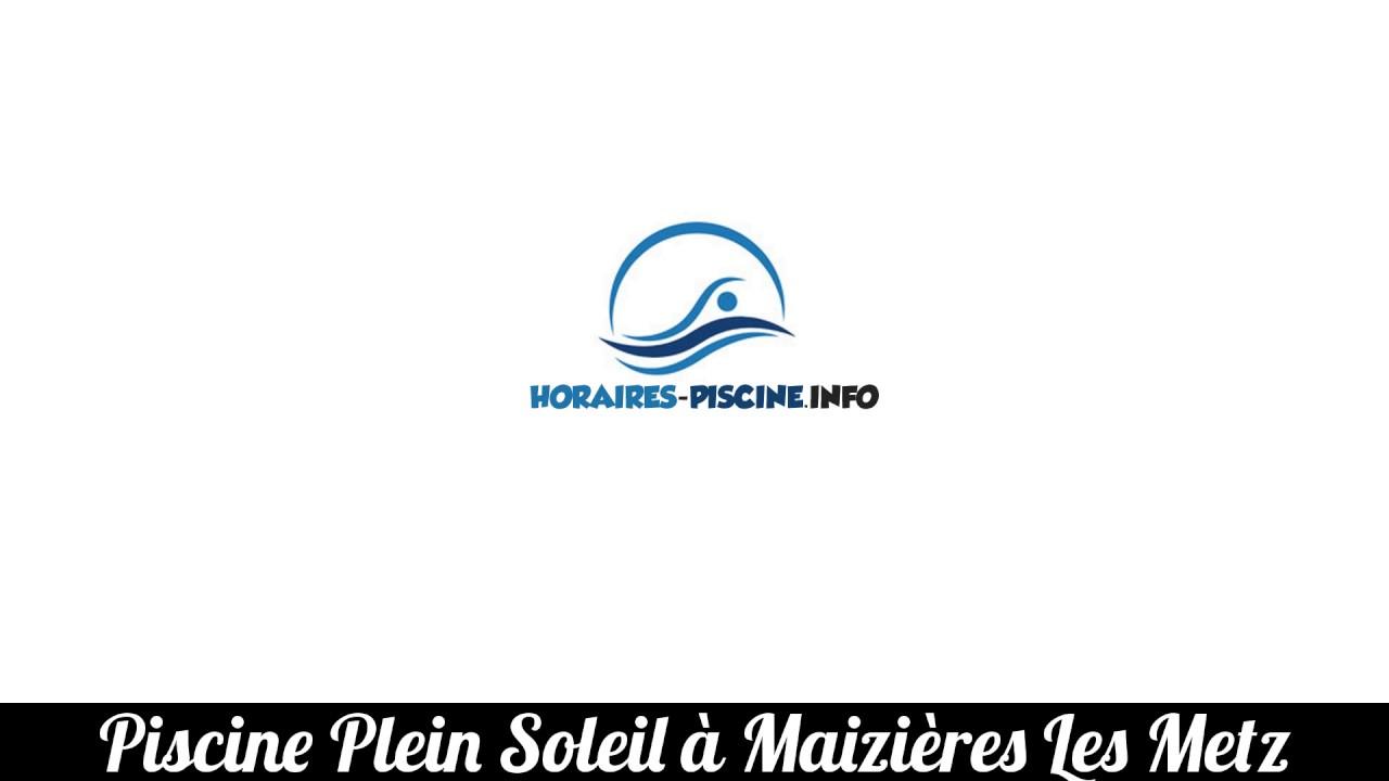 Piscine Plein Soleil À Maizières Les Metz avec Piscine Maizieres Les Metz