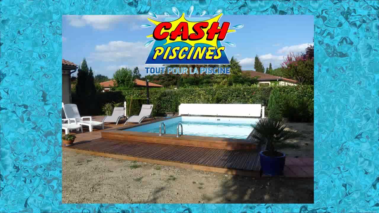 Présentation Cash Piscines Pau Tarbes Oloron Idron pour Cash Piscine Lescar