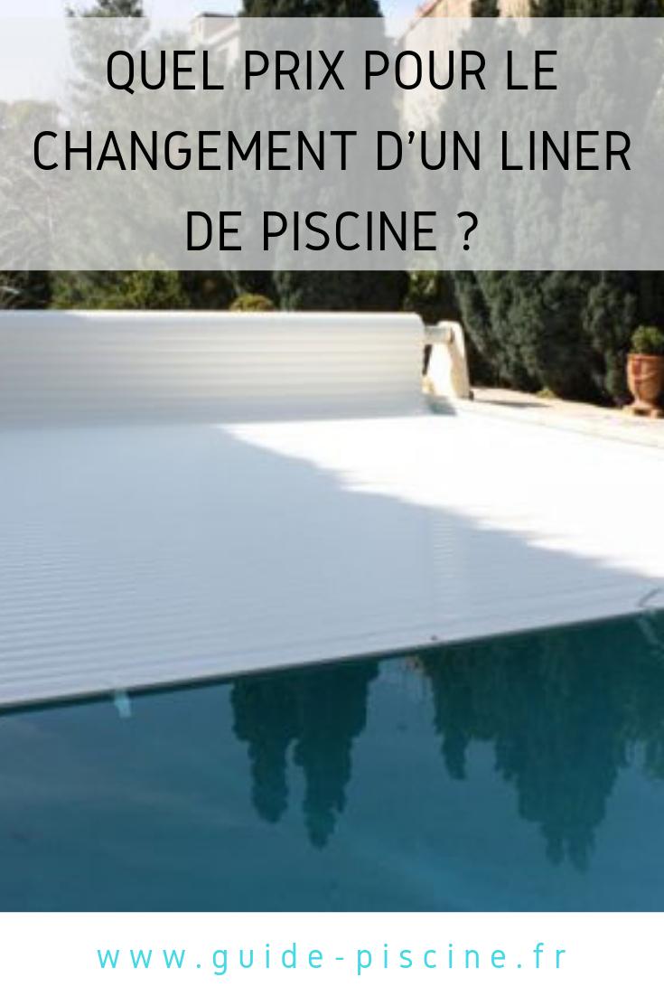 Quel Prix Pour Le Changement D'un Liner De Piscine ? | Liner ... intérieur Liner Piscine Prix