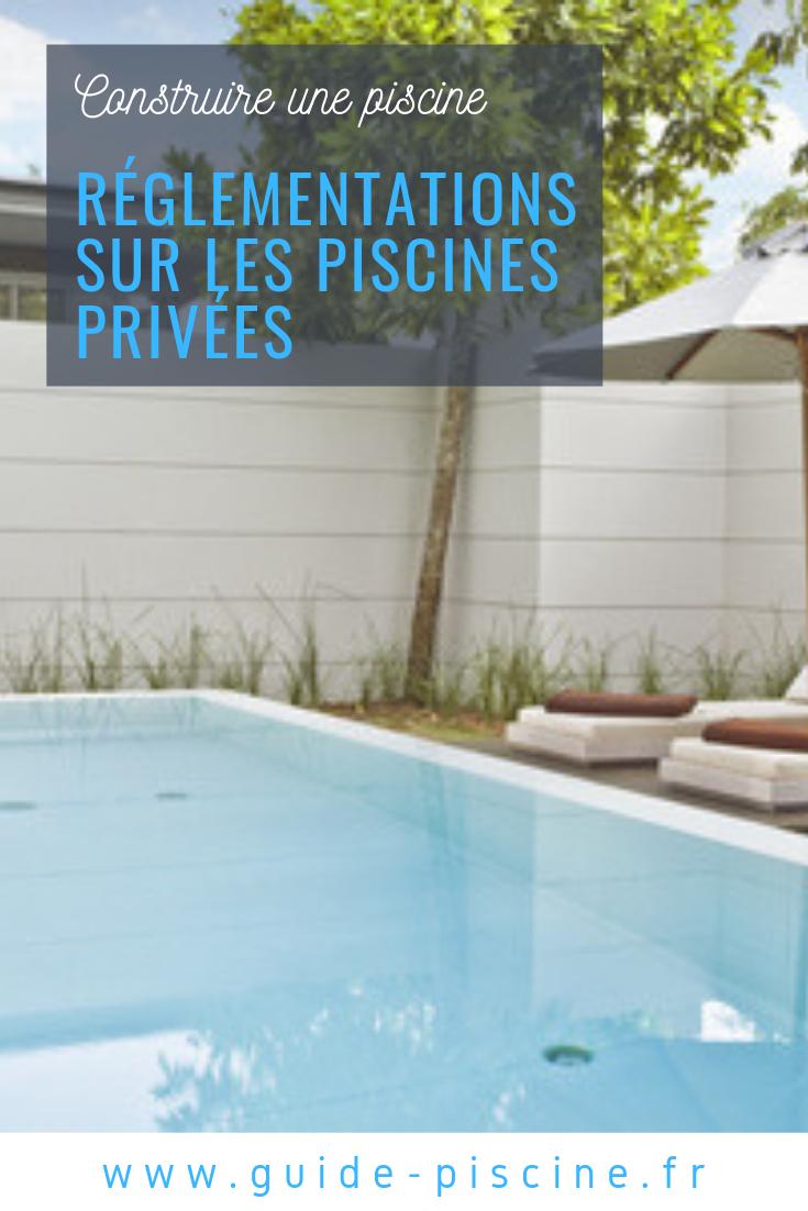Réglementations Sur Les Piscines Privées | Piscine ... pour Reglementation Piscine
