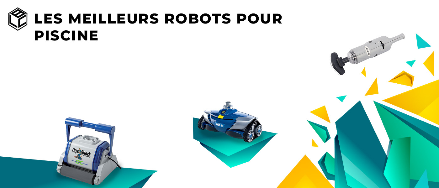 Robot Piscine : Top 3 Des Meilleurs Et Notre Tests Et Avis ... encequiconcerne Comparatif Robot Piscine