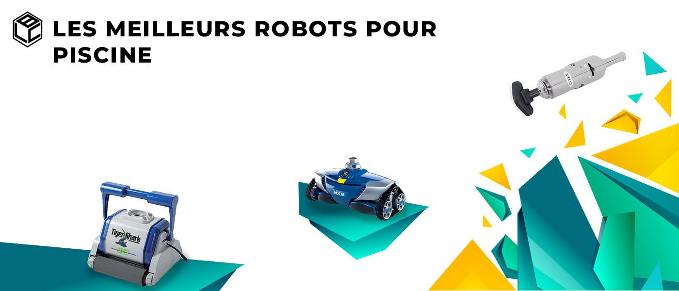 Robot Piscine : Top 3 Des Meilleurs Et Notre Tests Et Avis ... serapportantà Meilleur Robot Piscine 2017