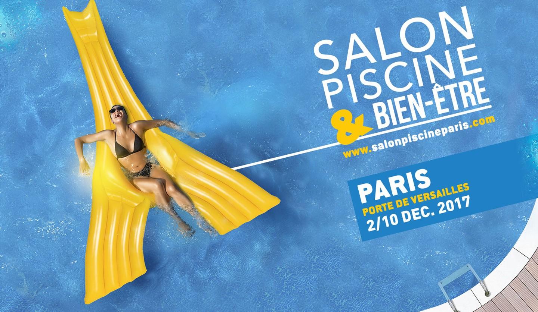 Salon De La Piscine - Abris Piscines Conseils intérieur Salon De La Piscine 2017