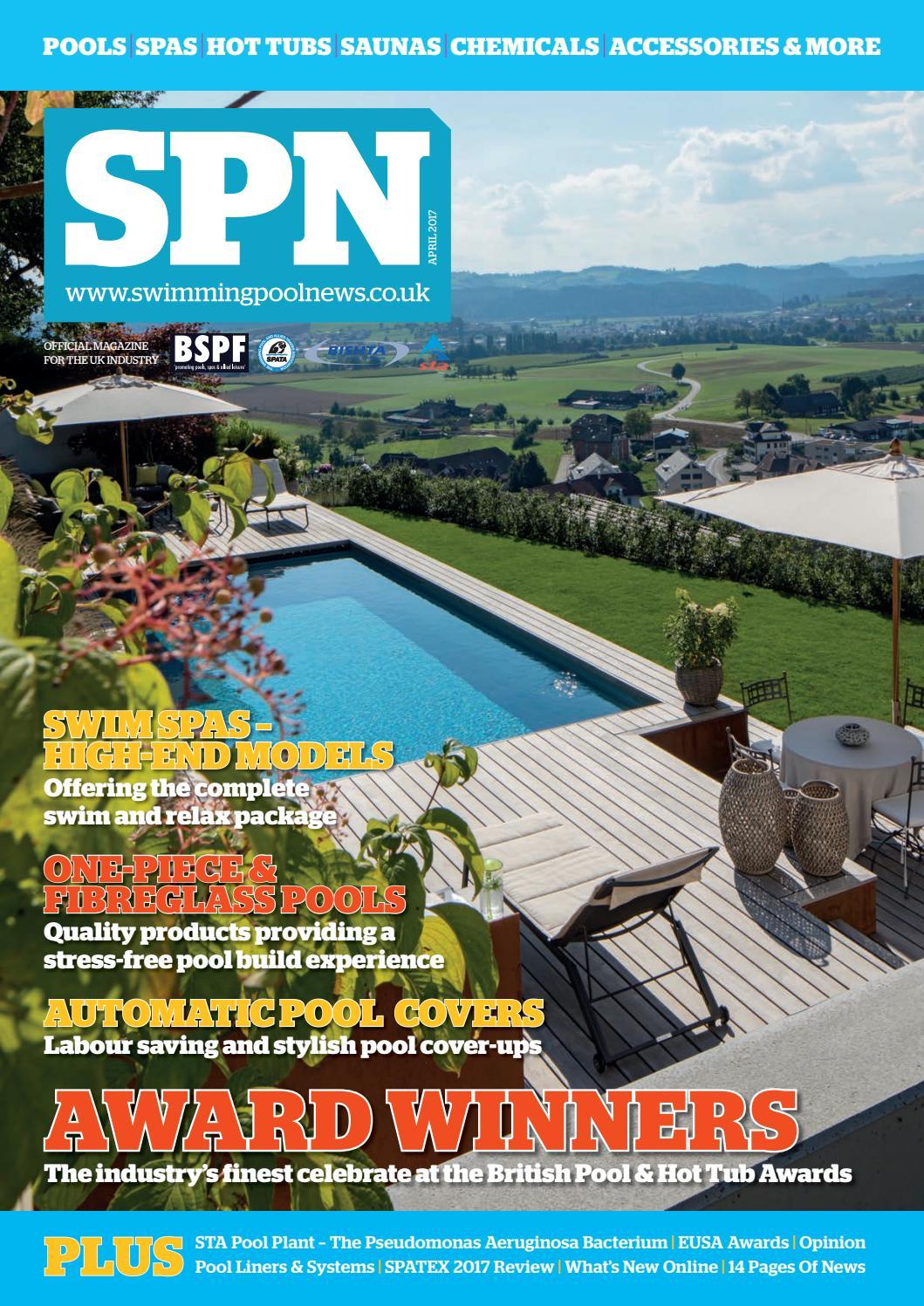 Spn (Swimming Pool News) April 2017 By Aqua Publishing Ltd ... encequiconcerne Piscine Proswell