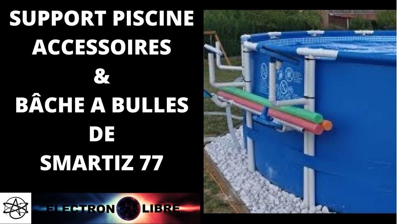 Support Piscine Accessoires & Bâche A Bulles De Smartiz 77 dedans Bache Chauffante Piscine Intex