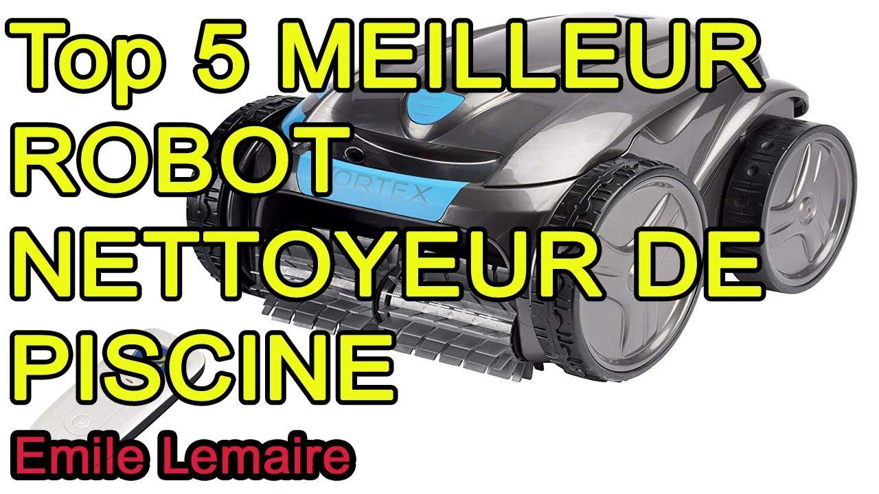 Top 5 Meilleur Robot Nettoyeur De Piscine 2020 avec Location Robot Piscine