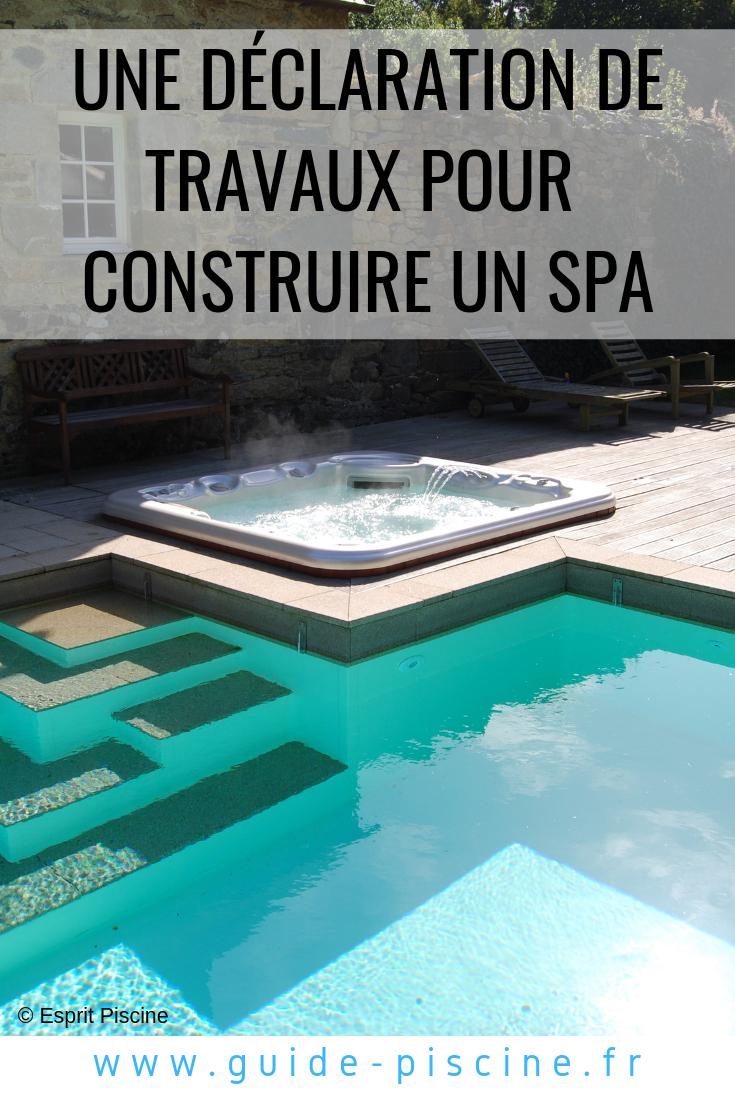 Une Déclaration De Travaux Pour Construire Un Spa   Spa ... encequiconcerne Declaration Piscine