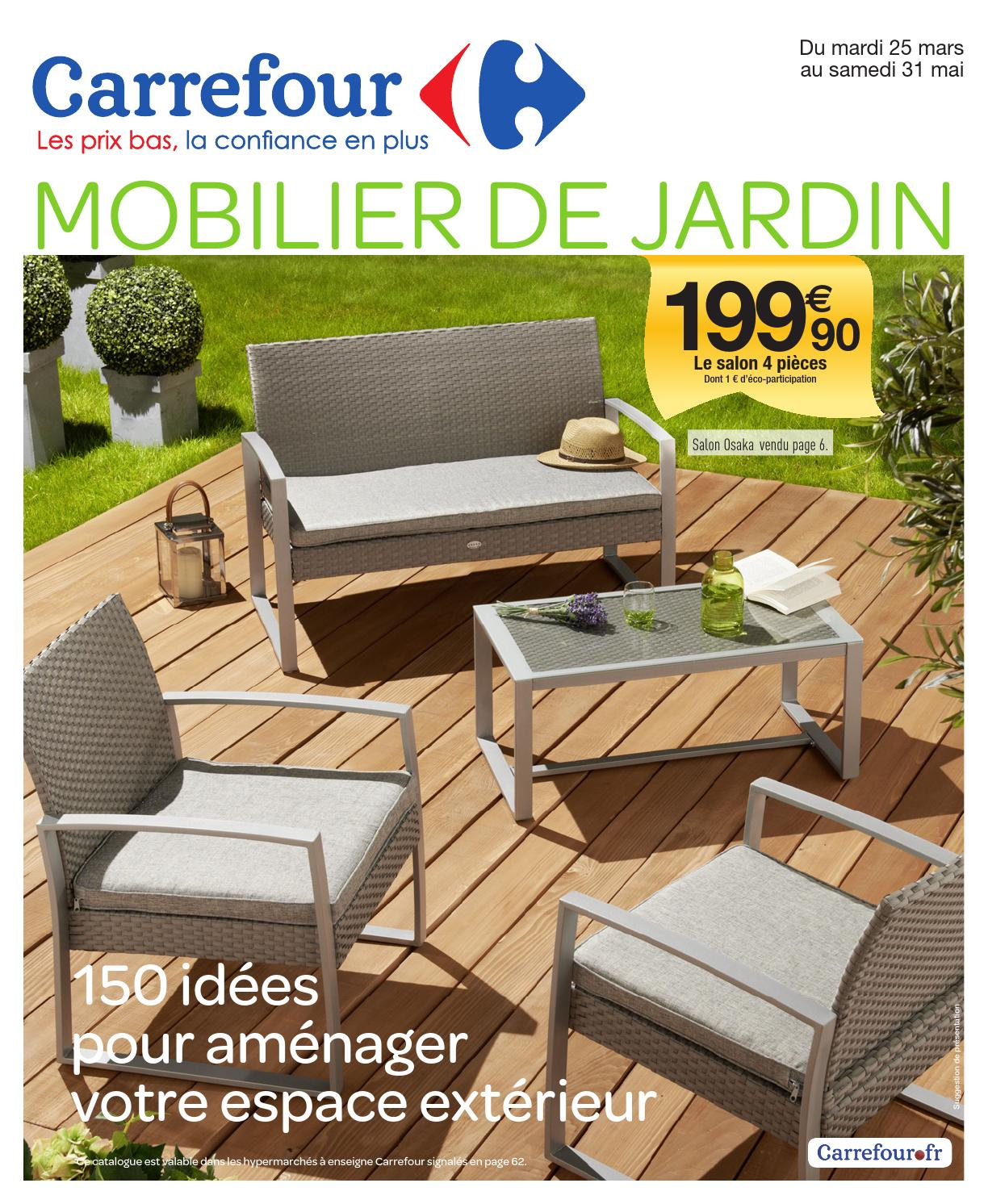 Catalogue Carrefour - 25.03-31.05.2014 By Joe Monroe - Issuu intérieur Transat Jardin Carrefour