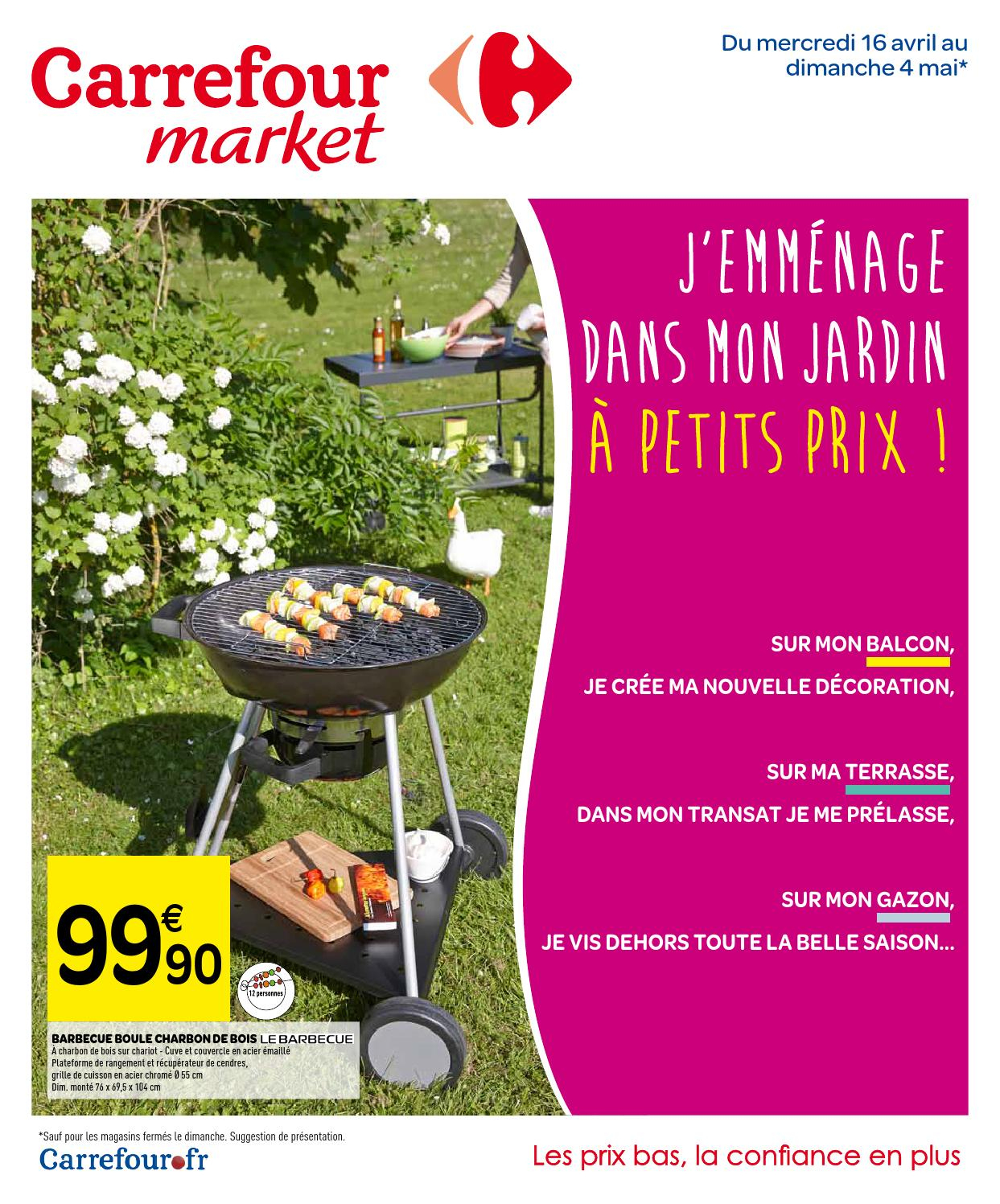 Catalogue Carrefour Market - 16.04-4.05.2014 By Joe Monroe ... encequiconcerne Transat Jardin Carrefour